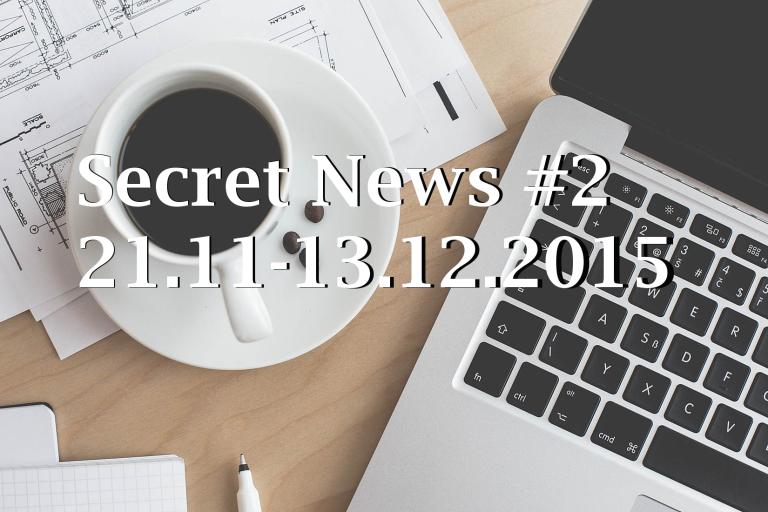 Secretnews#2 | 21.11-13.12.2015